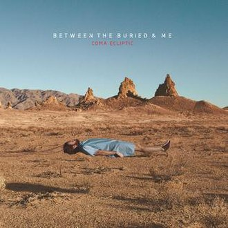 Coma Ecliptic - Image: Coma Ecliptic cover art by Between the Buried and Me