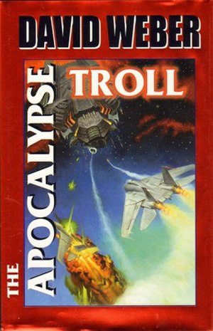 The Apocalypse Troll - Image: David Weber The Apocalypse Troll