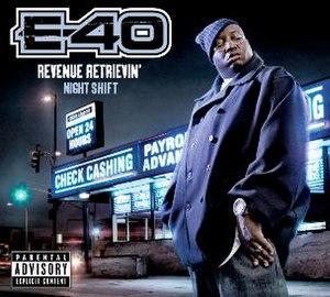 Revenue Retrievin': Night Shift - Image: E 40 Revenue Retrievin' Night Shift