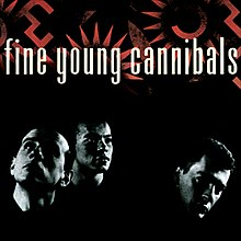 Fine Young Cannibals - Fine Young Cannibals.jpg