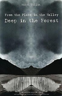 <i>From the Place in the Valley Deep in the Forest</i> book by Mitch Cullin
