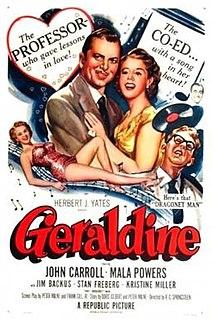 <i>Geraldine</i> (1953 film) 1953 film by R. G. Springsteen