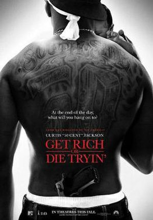 Get Rich or Die Tryin' (film) - Image: Get rich or die tryin