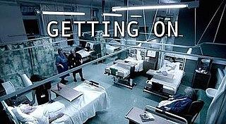 <i>Getting On</i> (British TV series) British comedy television series