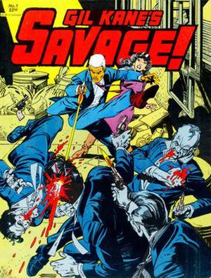 His Name Is... Savage - Fantagraphics' 1982 reprint, Gil Kane's Savage! Kane altered the protagonist's features to avoid the original edition's unauthorized use of actor Lee Marvin's likeness.