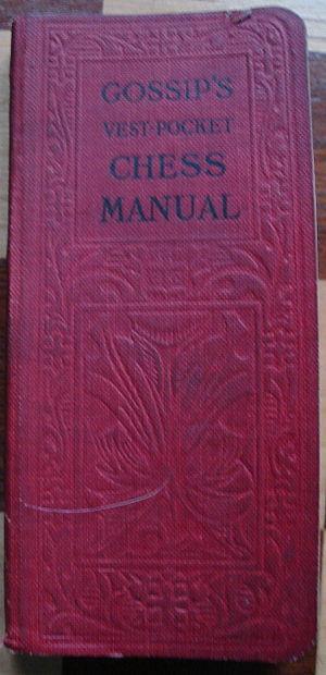George H. D. Gossip - Gossip's Vest-Pocket Chess Manual