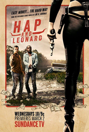 Hap and Leonard - Promotional poster for the TV Series adapted from the books