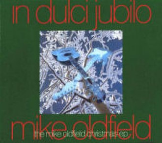In Dulci Jubilo / On Horseback - Image: In Dulci Jubilo Xmas EP (Mike Oldfield)