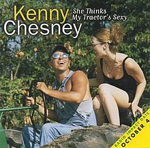 Kenny Chesney - Sexy Tractor.jpg
