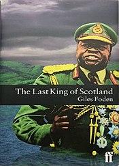 The Last King of ScotlandThe Last King Of Scotland