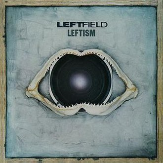 Leftism (album) - Image: Leftfield Leftism (album cover)