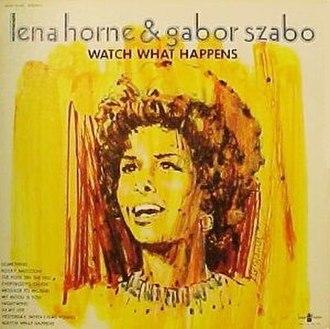 Lena & Gabor - Image: Lena Horne Watch What Happens