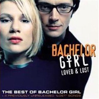 Loved & Lost: The Best of Bachelor Girl - Image: Loved & Lost The Best of Bachelor Girl