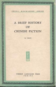 A Brief History of Chinese Fiction - Wikipedia