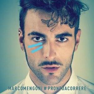 Prontoacorrere - Image: Marco Mengoni prontoacorrere