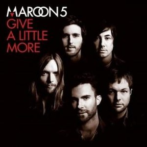 Give a Little More - Image: Maroon 5 give a little more official single cover