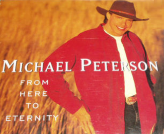 From Here to Eternity (Michael Peterson song) - Image: Michael Peterson Eternity single