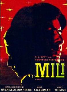 <i>Mili</i> (1975 film) 1975 film by Hrishikesh Mukherjee