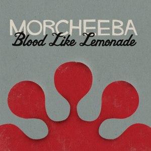 Blood Like Lemonade - Image: Morcheeba Blood Like Lemonade