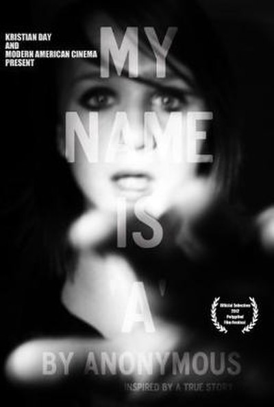 Picture of a movie: My Name Is 'a' By Anonymous