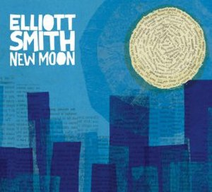 New Moon (Elliott Smith album) - Image: New Moon (Elliott Smith album) cover