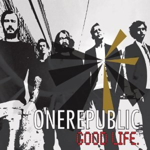 Good Life (OneRepublic song) - Image: One Republic Good Life