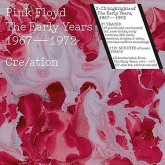 The Early Years 1965–1972 - Image: Pink Floyd Creation