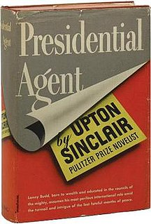 <i>Presidential Agent</i> novel by Upton Sinclair