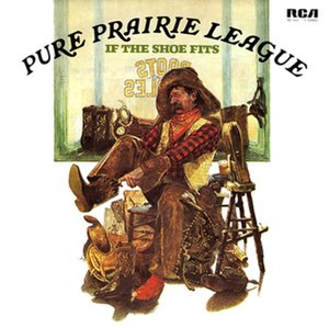 If the Shoe Fits - Image: Pure Prairie League If the Shoe Fits