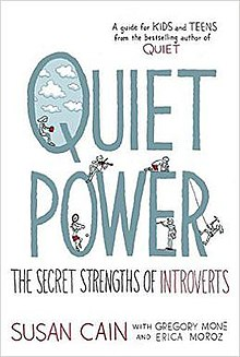 Quiet Power The Secret Strengths Of Introverts Wikipedia
