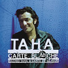 Carte Blanche (Rachid Taha album) - Wikipedia