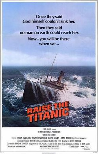 Wreck of the RMS Titanic - Titanic surfacing on a poster publicizing the film Raise the Titanic.