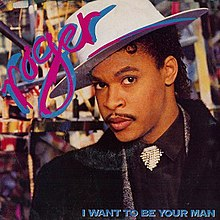 Zapp And Roger I Want To Be Your Man 86
