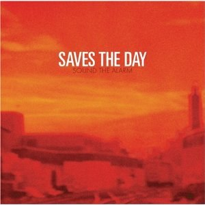 Sound the Alarm (Saves the Day album) - Image: Saves the Day Sound the Alarm cover