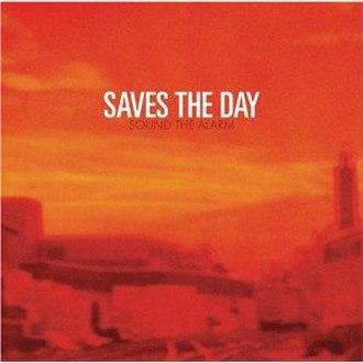 Sound the Alarm (Saves the Day album) - Image: Saves the Day Sound the Alarm cover