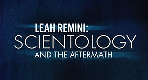 Leah Remini: Scientology and the Aftermath - Image: Scientology and the Aftermath title card