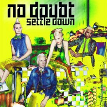 Settle Down No Doubt cover art.png