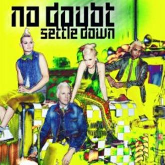 Settle Down (No Doubt song) - Image: Settle Down No Doubt cover art