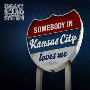 Kansas City (Sneaky Sound System song) - Image: Sneaky Sound System Kansas City
