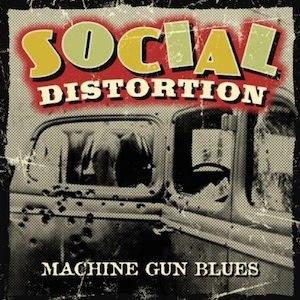 Machine Gun Blues - Image: Social Distorion MGB