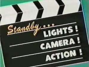 Standby...Lights! Camera! Action! - Title card
