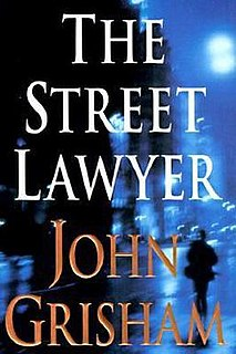 <i>The Street Lawyer</i> novel by John Grisham