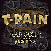 T-Pain - Rap Song (Feat. Rick Ross) (2010).jpg
