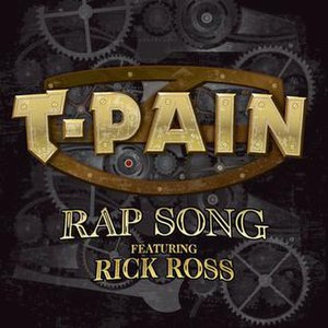 Rap Song - Image: T Pain Rap Song (Feat. Rick Ross) (2010)