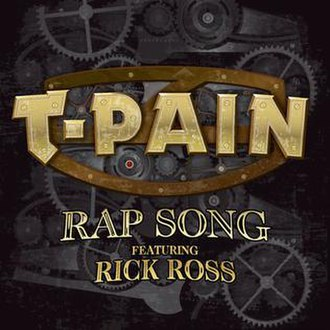 Rap Song - Image: T Pain Rap Song (Feat. Rick Ross) (2010)