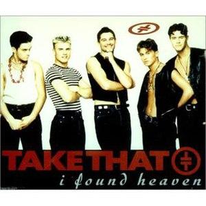 I Found Heaven - Image: Take That I Found Heaven