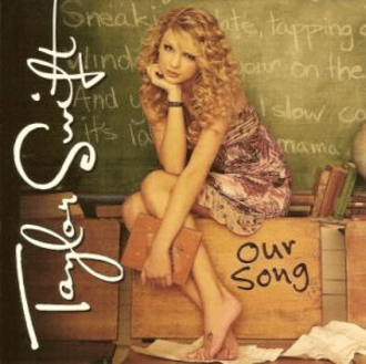 Our Song (Taylor Swift song) - Image: Taylor Swift Our Song