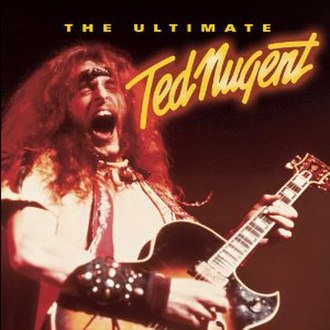 The Ultimate Ted Nugent - Image: Ted nugent ultimate