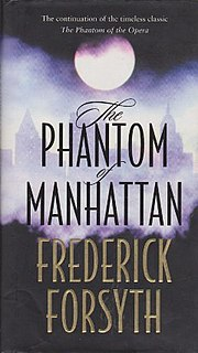<i>The Phantom of Manhattan</i> novel by Frederick Forsyth