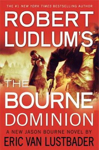 The Bourne Dominion - The Bourne Dominion American hardback edition